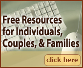 Free Resources for Individuals, Couples, and Families.