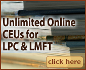 Unlimited Online CEUs for LPC, LMFT.