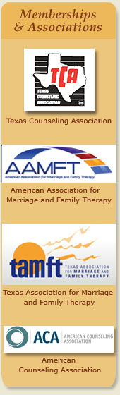 Memberships & Associations, Texas Counseling Association, American Association for Marriage and Family Therapy, Texas Association for Marriage and Family Therapy, American Counseling Association.